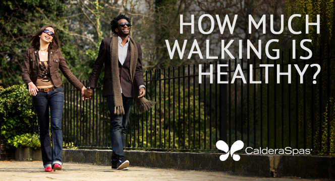 How Much Walking Is Healthy 9.22.15